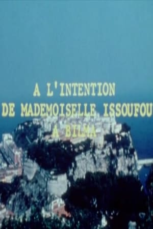 A l'intention de Mlle Issoufou a Bilma