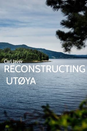 Watch Reconstructing Utøya Full Movie
