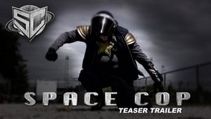 Space Cop (2016) DVDRip Watch English Full Movie Online Hollywood New Film
