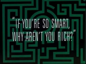 If You're So Smart, Why Aren't You Rich?