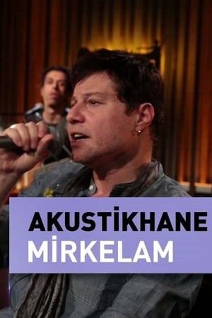 Mirkelam Live On Akustikhane