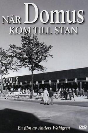 När Domus kom till stan