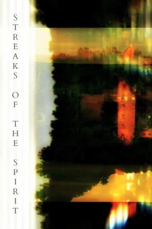 Streaks of the Spirit