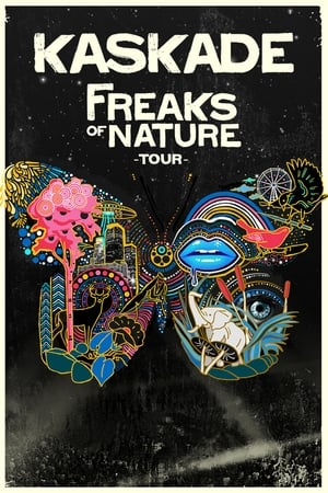 Kaskade: Freaks of Nature Tour