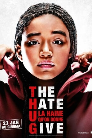 Affiche The Hate U Give - La Haine qu'on donne