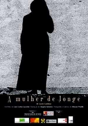 A Mulher De Longe