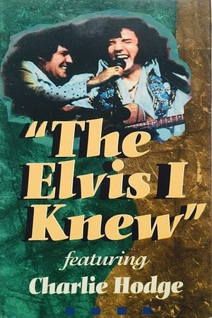The Elvis I Knew