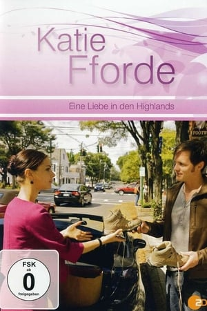 Katie Fforde - Eine Liebe in den Highlands
