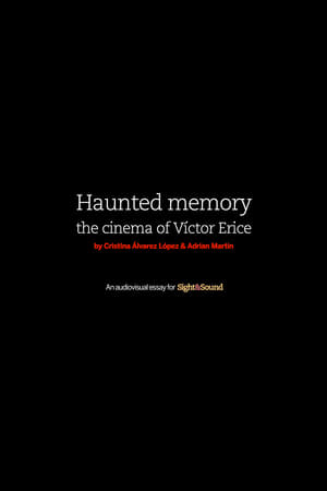 Haunted Memory: The Cinema of Víctor Erice