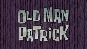 SpongeBob SquarePants Season 11 : Old Man Patrick