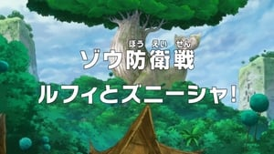 One Piece Season 18 :Episode 774  A Battle to Defend Zou - Luffy and Zunisha!