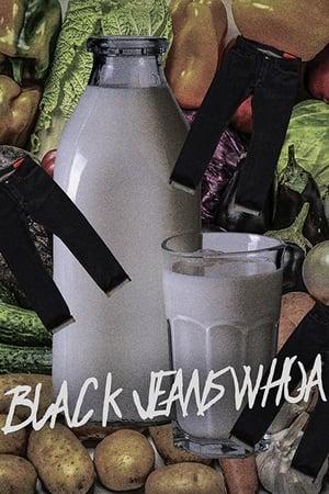 Black Jeans Whoa