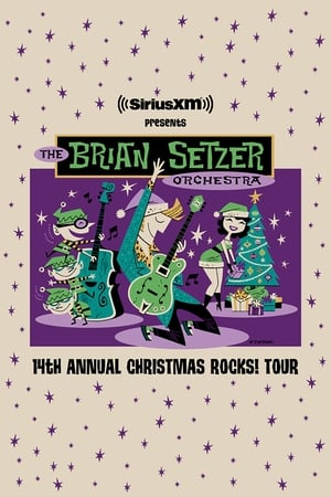 The Brian Setzer Orchestra: Christmas Rocks! Live