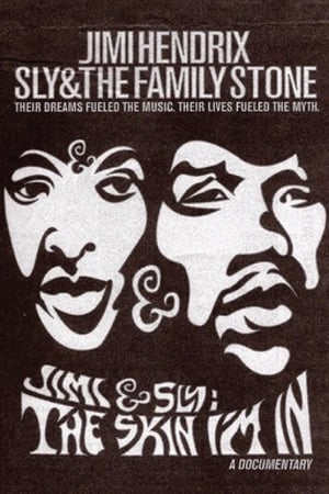 Jimi and Sly: The Skin I'm In (2000)