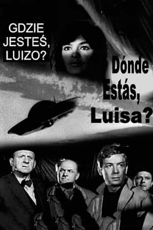 Gdzie jestes, Luizo?