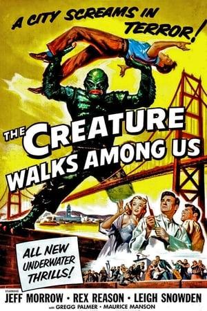The Creature Walks Among Us (1956)