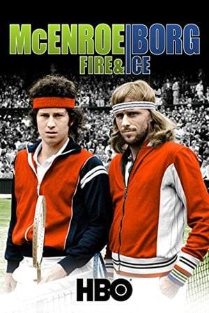 McEnroe/Borg: Fire & Ice (2011)