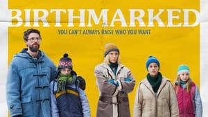 Watch Birthmarked (2018)
