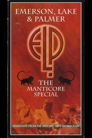 Emerson, Lake & Palmer: The Manticore Special