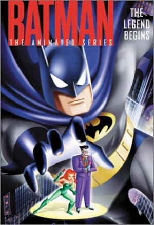 Batman: The Animated Series- The Legend Begins