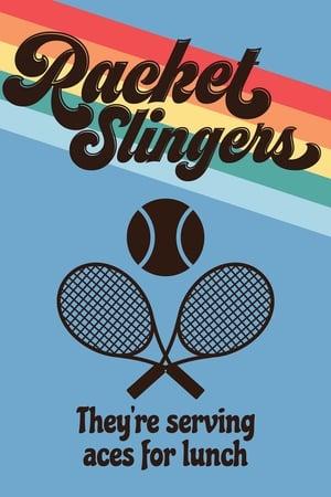 Racket Slingers