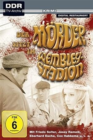 Der Mörder sitzt im Wembley-Stadion