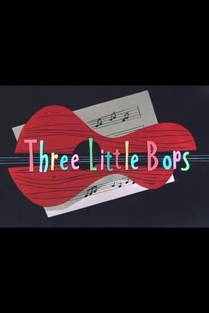 3 Bee-Bops