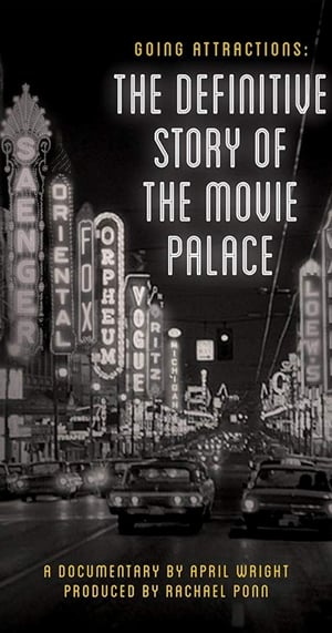 Watch Going Attractions: The Definitive Story of the Movie Palace Full Movie