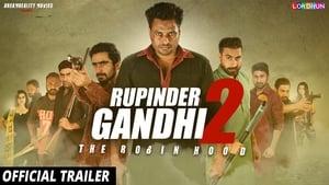 Rupinder Gandhi 2: The Robinhood (2017)