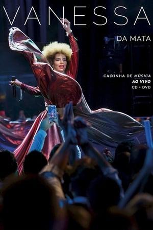 Vanessa da Mata: Caixinha de Música Ao Vivo
