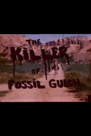 The Killer of Fossil Gulch
