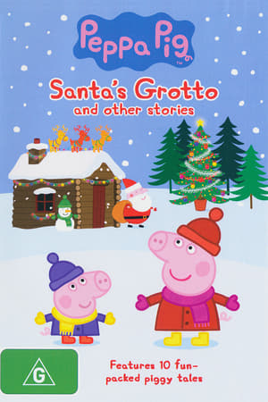 Peppa Pig: Santa's Grotto and Other Stories