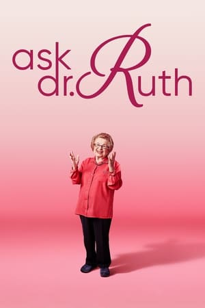 Watch Ask Dr. Ruth Full Movie