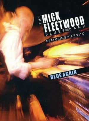 The Mick Fleetwood Blues Band Feat. Rick Vito: Blue Again (2010)