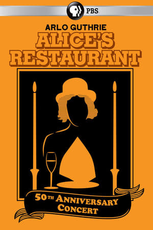 Alice's Restaurant 50th Anniversary Concert With Arlo Guthrie