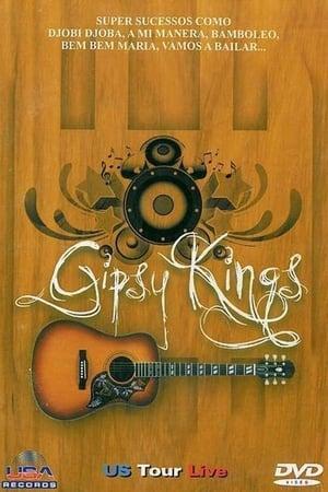 Gipsy Kings - US Tour Live