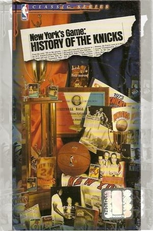 New York's Game: History of the Knicks (1946-1990) (1989)