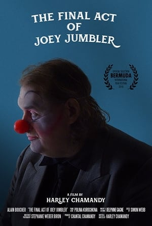 The Final Act of Joey Jumbler (2018)