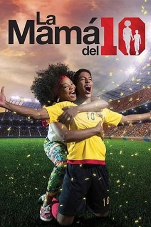 Watch La Mamá del 10 Full Movie