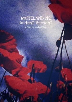 Wasteland No. 1: Ardent Verdant