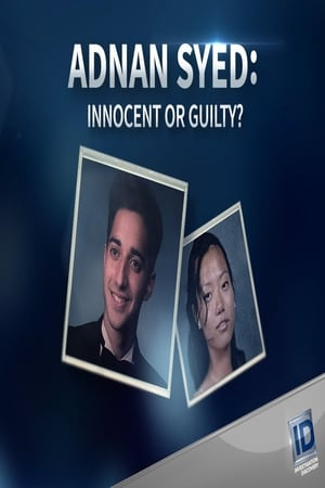 Adnan Syed: Innocent or Guilty?
