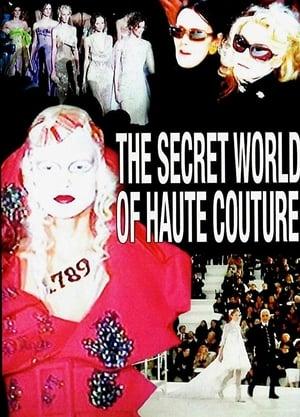 The Secret World of Haute Couture