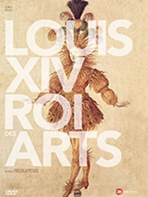 Louis XIV, roi des arts