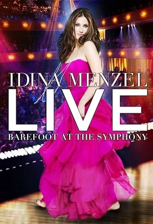 Idina Menzel Live: Barefoot at the Symphony