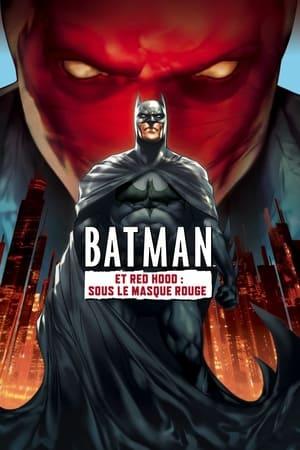 Télécharger Batman et Red Hood : Sous le masque rouge ou regarder en streaming Torrent magnet