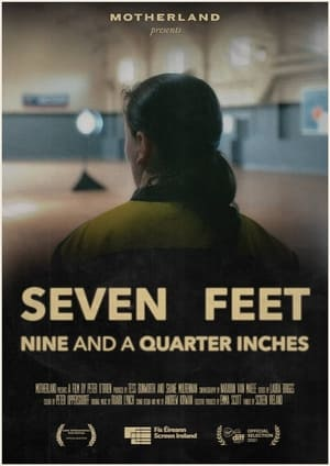 Seven Feet Nine and a Quarter Inches