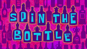SpongeBob SquarePants Season 11 :Episode 5  Spin The Bottle