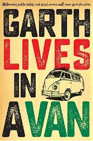 Garth Lives In A Van