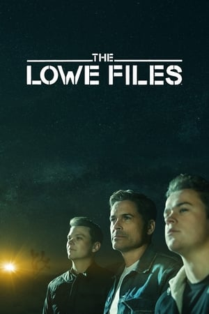 Watch The Lowe Files Full Movie