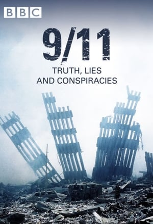 9/11: Truth, Lies and Conspiracies